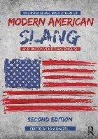Routledge Dictionary of Modern American Slang and Unconventi