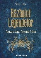 Războiul legendelor. Cartea a doua: Deceniul Sfânt