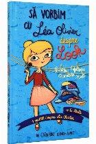 Să vorbim cu Lea Olivier despre look