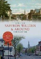 Saffron Walden Around Through Time