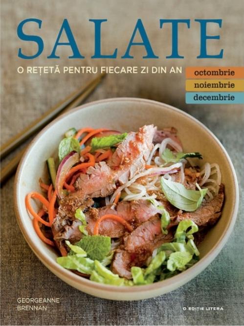 Salate. O rețetă pentru fiecare zi din an. Vol. 4