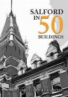 Salford in 50 Buildings