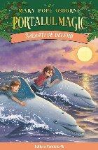 Salvaţi de delfini. Portalul Magic nr. 9