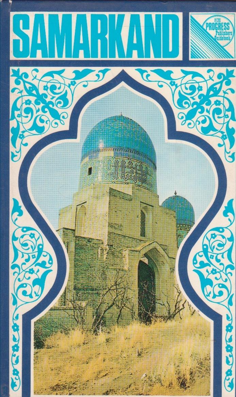 Samarkand - A Guide