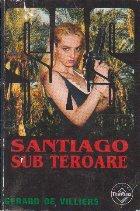 Santiago sub teroare