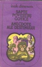 Sapte povestiri gotice. Anecdote ale destinului