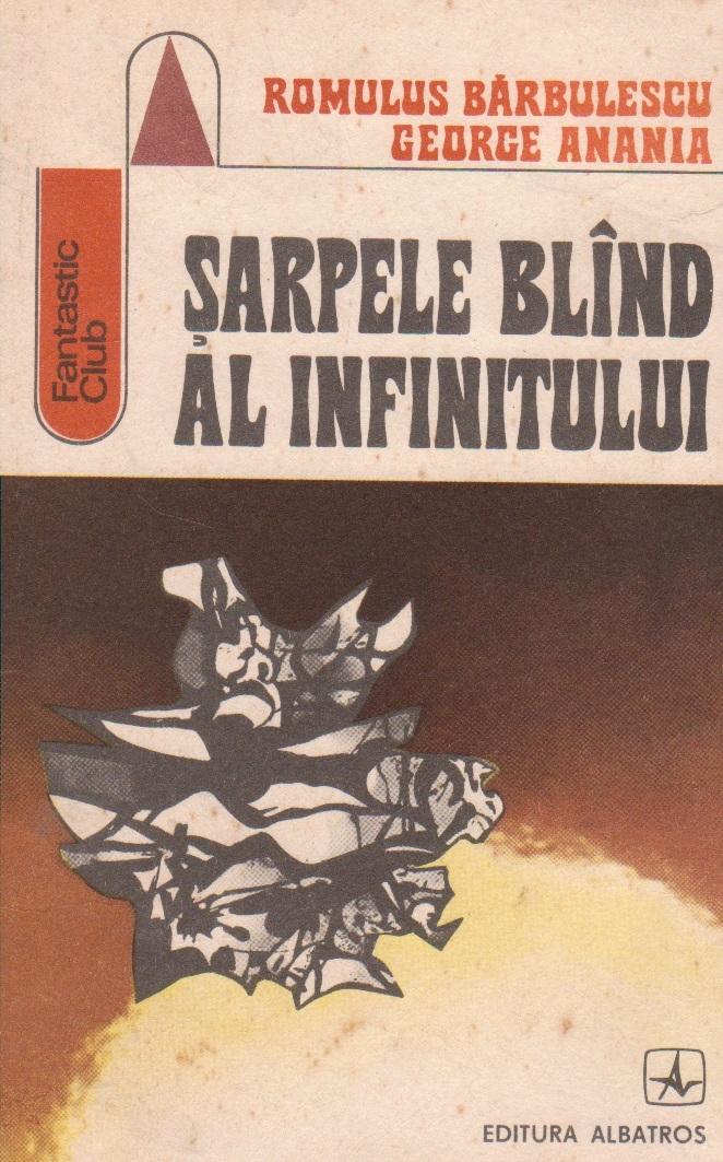 Sarpele blind al infinitului