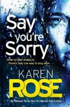 Say You're Sorry (The Sacramento Series Book 1)