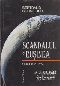 Scandalul si Rusinea. Clubul de la Roma - Probleme globale ale omenirii