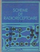 Scheme de radioreceptoare, Volumul al II-lea