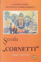 Scoala Cornetti, Anuar 1936-1956