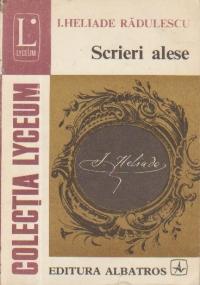 Scrieri alese - I. Heliade Radulescu
