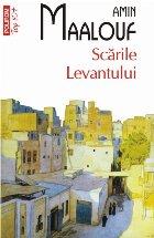 Scările Levantului (ediție de buzunar)