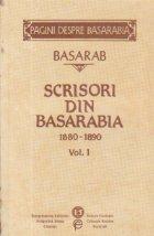 Scrisori din Basarabia 1880-1890, Volumul I