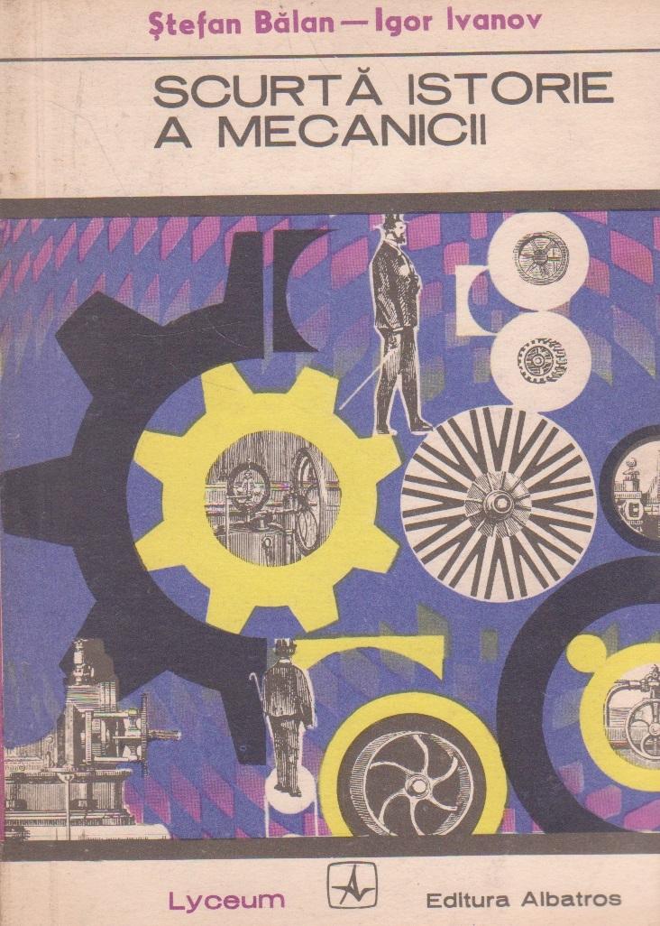 Scurta istorie a mecanicii