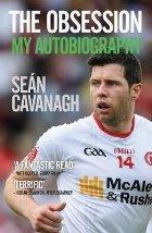 Sean Cavanagh: The Obsession