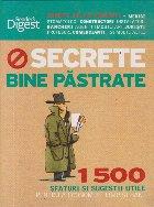Secrete bine pastrate - 1500 sfaturi si sugestii utile pentru a economisi timp si bani