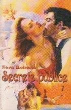 Secrete publice, Volumul I
