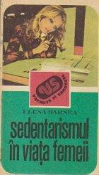 Sedentarismul in viata femeii (Consecinte si remedii)