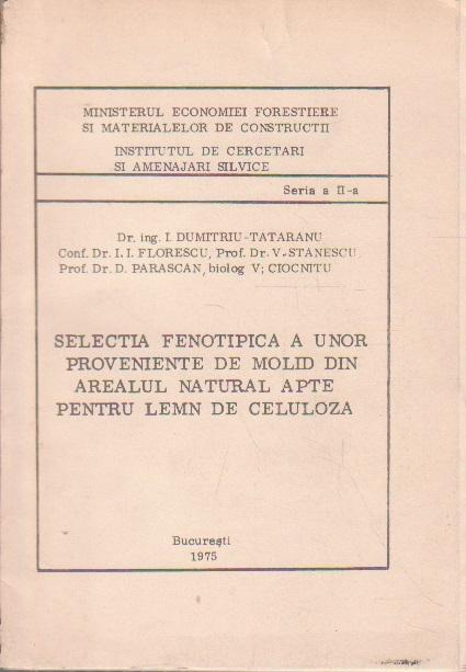 Selectia Fenotipica a unor Proveniente de Molid din Arealul Natural Apte pentru Lemn de Celuloza