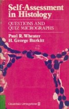 Self-Assessment in Histology - Questions and quiz micrographs