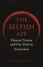 Selfish Ape
