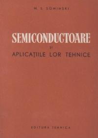 Semiconductoare si aplicatiile lor tehnice (traducere din limba rusa)