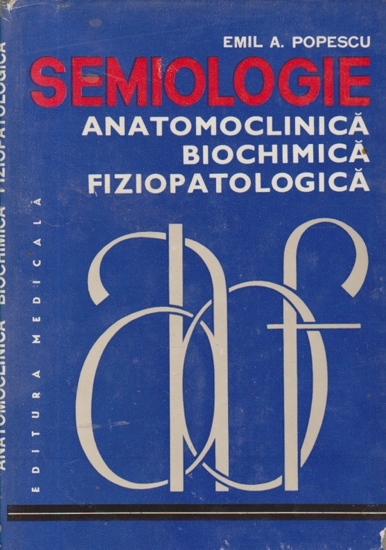 Semiologie anatomoclinica, biochimica, fiziopatologica, II - Aparatul digestiv. Dezvoltarea psihica