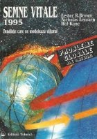 Semne vitale 1995 - Tendinte care ne modeleaza viitorul