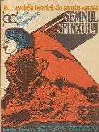 Semnul Sfinxului - Antologia povestirii din America Centrala, Volumul I