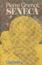 Seneca sau constiinta Imperiului