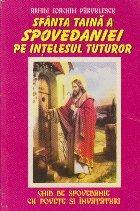 Sfanta Taina a Spovedaniei pe intelesul tuturor
