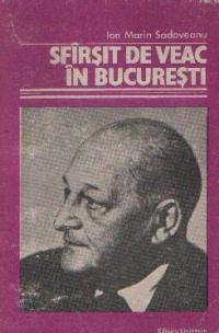 Sfirsit de veac in Bucuresti