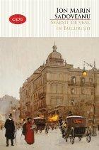Sfârșit de veac în București. Vol. 11