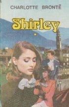 Shirley, Volumele I si II