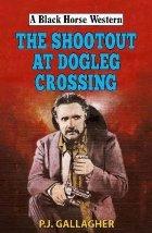 Shootout at Dogleg Crossing