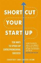 Shortcut Your Startup: Ten Ways