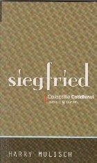 Siegfried. O idila neagra