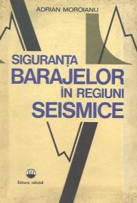 Siguranta barajelor in regiuni seismice