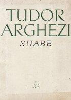 Silabe - Tudor Arghezi
