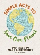 Simple Acts Save Our Planet