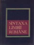 Sintaxa Limbii Romane - Curs practic, Editia a II-a revizuita si completata
