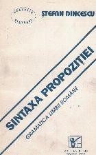 Sintaxa propozitiei. Gramatica limbii romane