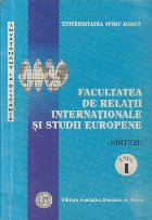 Sinteze, Anul I - Invatamant la distanta (Facultatea de Relatii Internationale si Studii Europene)