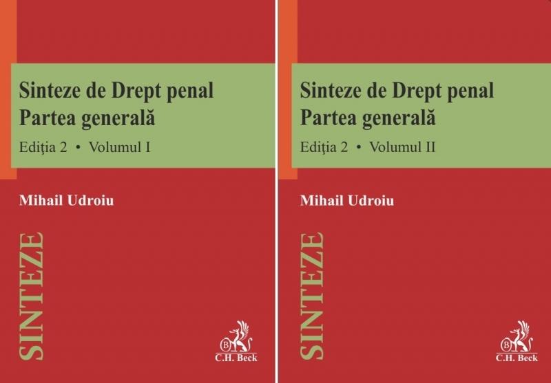 Sinteze de Drept penal. Partea generala (vol. I + vol. II). Editia 2