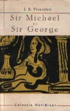 Sir Michael si Sir George