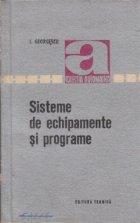 Sisteme de echipamente si programe