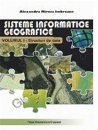 Sisteme informatice geografice Volumul Structuri