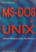 Sistemele de operare MS-DOS si UNIX - Utilizare Windows, Lotus, WordPerfect