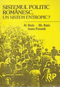 Sistemul politic romanesc, un sistem entropic?